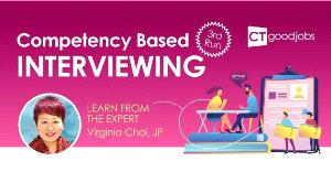 【HR Workshop】Competency Based Interviewing: Learn from the Expert Virginia Choi, JP (3rd Run)